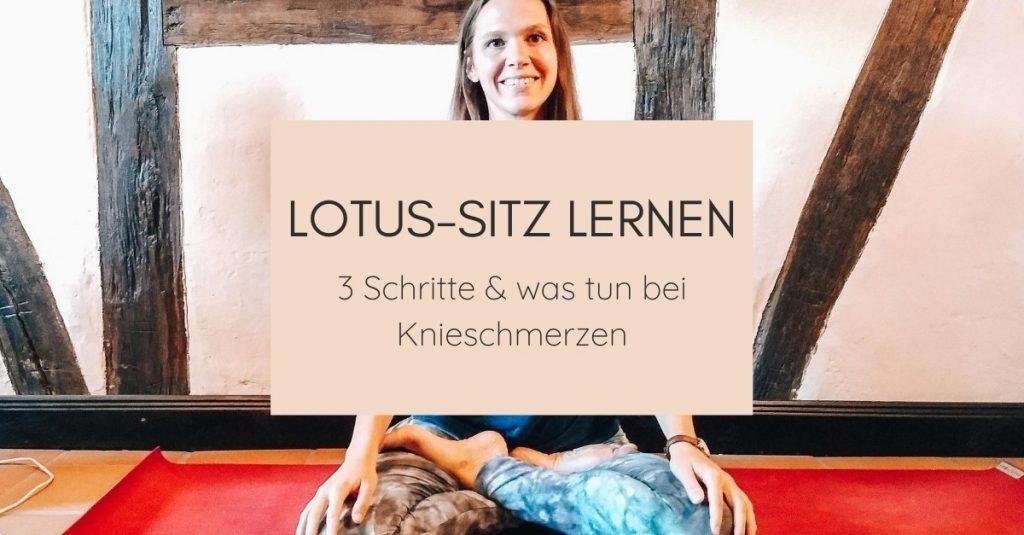 Lotus-Sitz lernen: 3-Schritte-Anleitung mit Yoga-Übungen