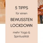Tipps: Achtsamkeit & Spiritualität im Lockdown
