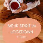 Bewusster Lockdown: Mehr Spiritualität & Yoga